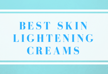 best skin lightening creams